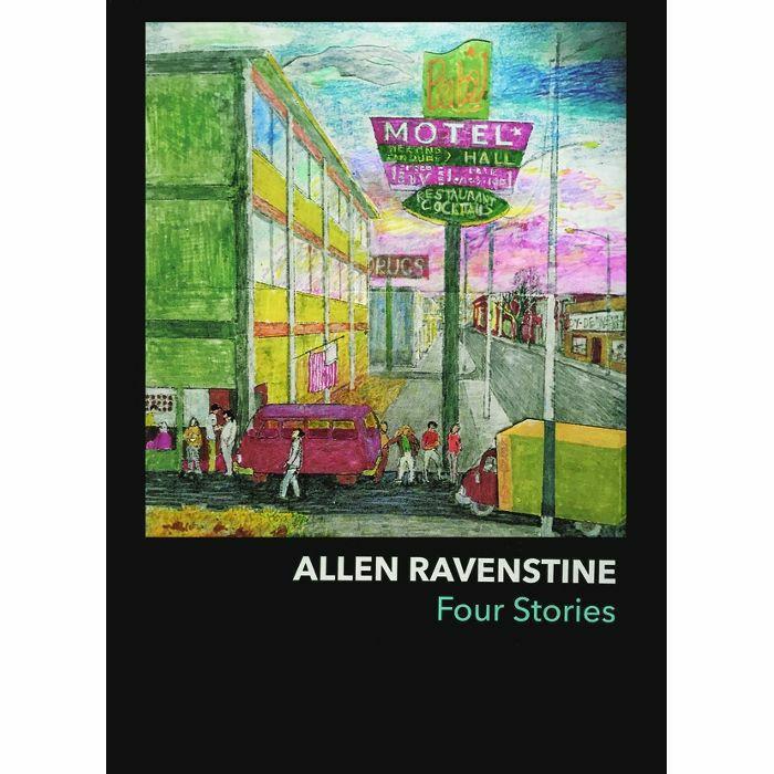 RAVENSTINE, Allen - Four Stories (by Allen Ravenstine)