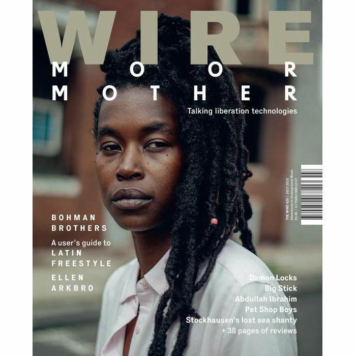 WIRE MAGAZINE - Wire Magazine: July 2019 Issue #425