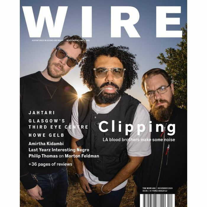 WIRE MAGAZINE - Wire Magazine: December 2019 Issue #430