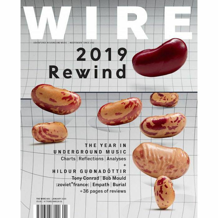 WIRE MAGAZINE - Wire Magazine: January 2020 Issue #431
