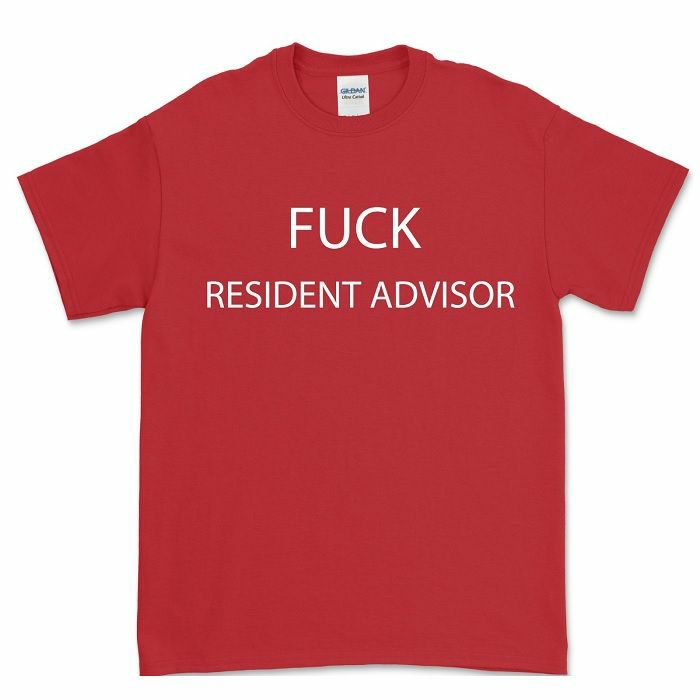 FXHE - Fuck Resident Advisor T-Shirt (medium)