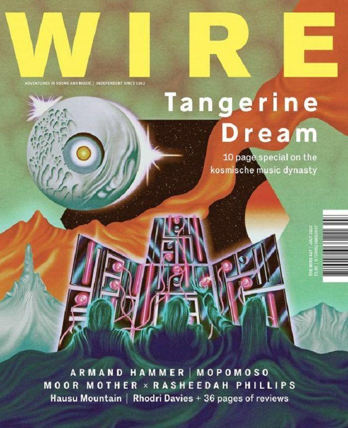 WIRE MAGAZINE - Wire Magazine: July 2020 Issue #437