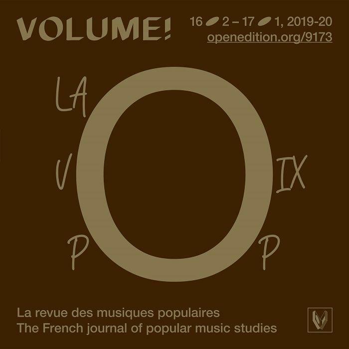 VOLUME! - Volume! No. 16-2, La Voix Pop: Nouveaux Outils, Nouvelles Approches Analytiques