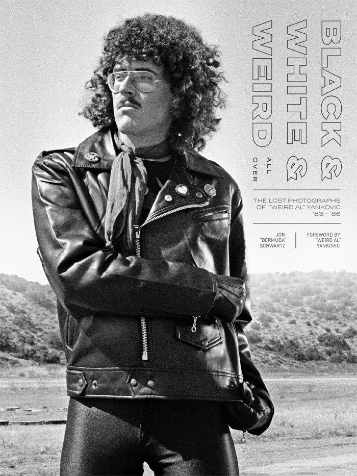 SCHWARTZ, Jon Bermuda - Jon Bermuda Schwartz: Black & White & Weird All Over: The Lost Photographs Of Weird Al Yankovic '83-'86