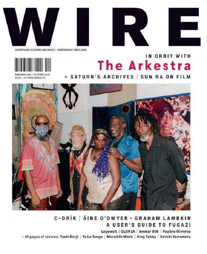WIRE MAGAZINE - Wire Magazine: October 2020 Issue #440