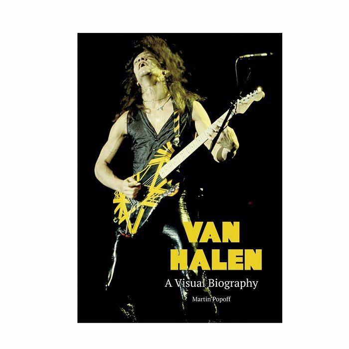 HALEN, Van - A Visual Biography