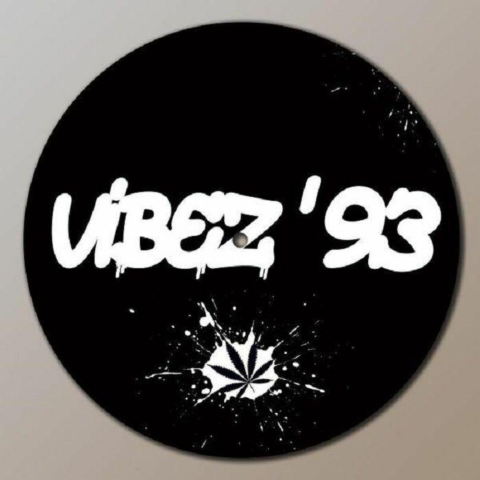 VIBEZ 93 - Vibez 93 Slipmat (single)