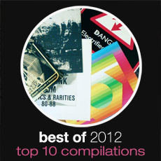 Best Of 2012: Top 10 Compilations