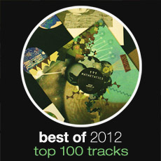 Best Of 2012: Top 100 Tracks