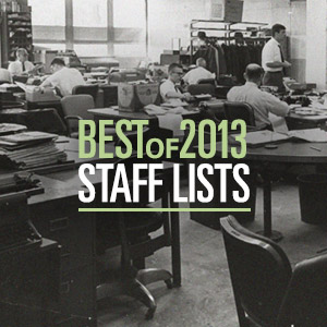 Best Of 2013: Staff list