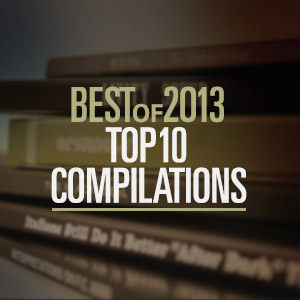Best Of 2013: Top 10 compilations