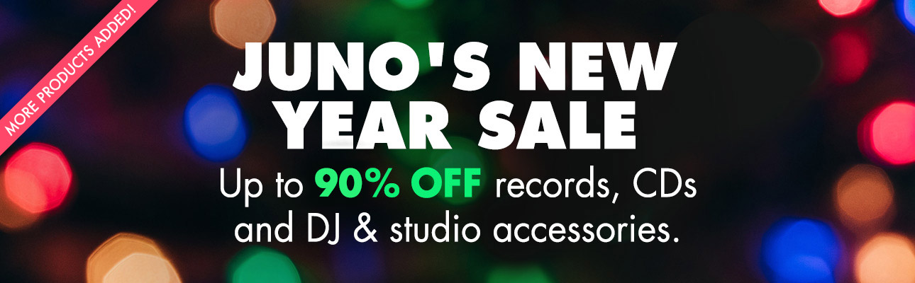 Juno's New Year Sale. Up to 90% OFF records, CDs and DJ & studio accessories. More products added!
